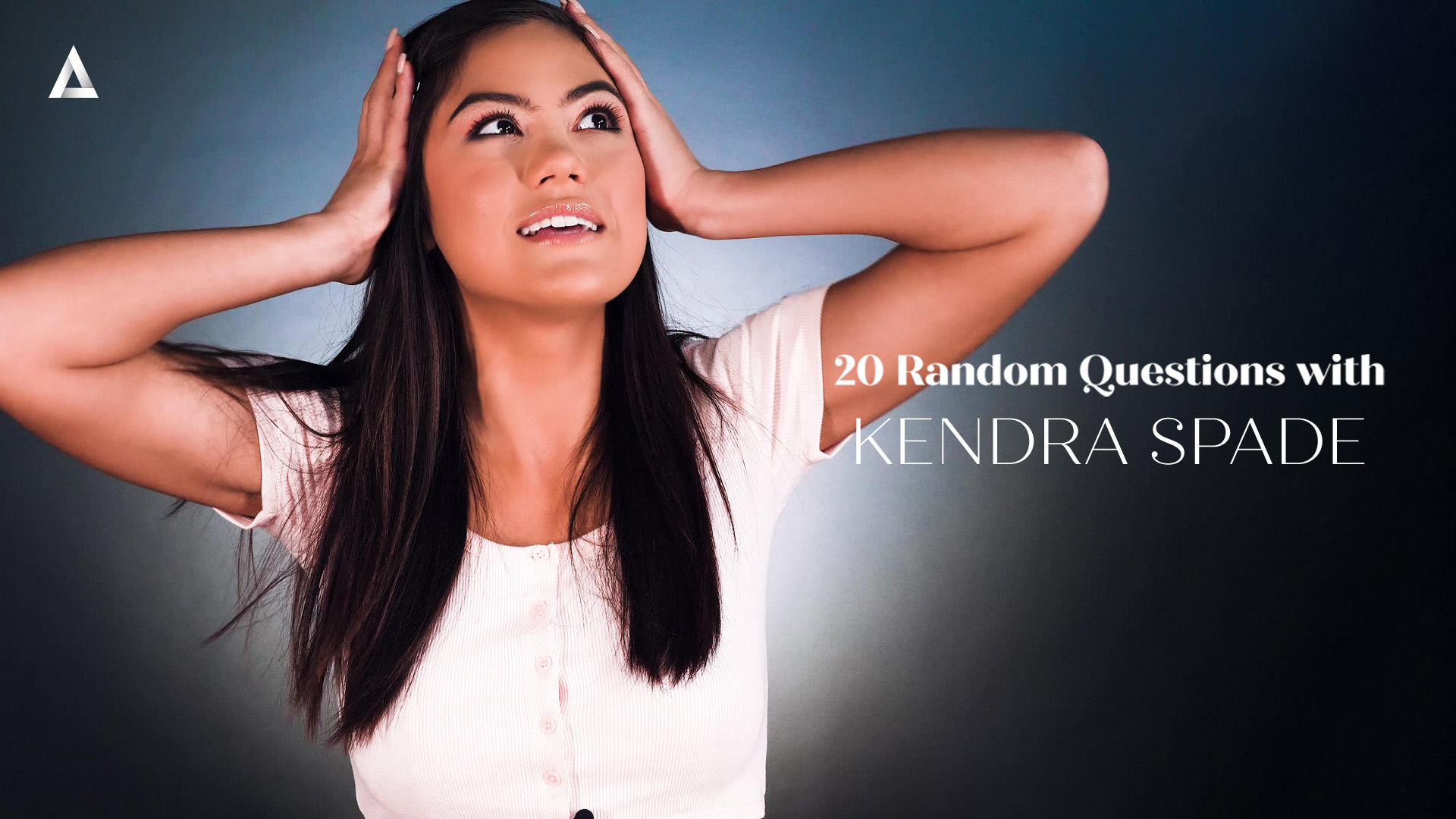 20 Random Questions with Kendra Spade - Kendra Spade 1