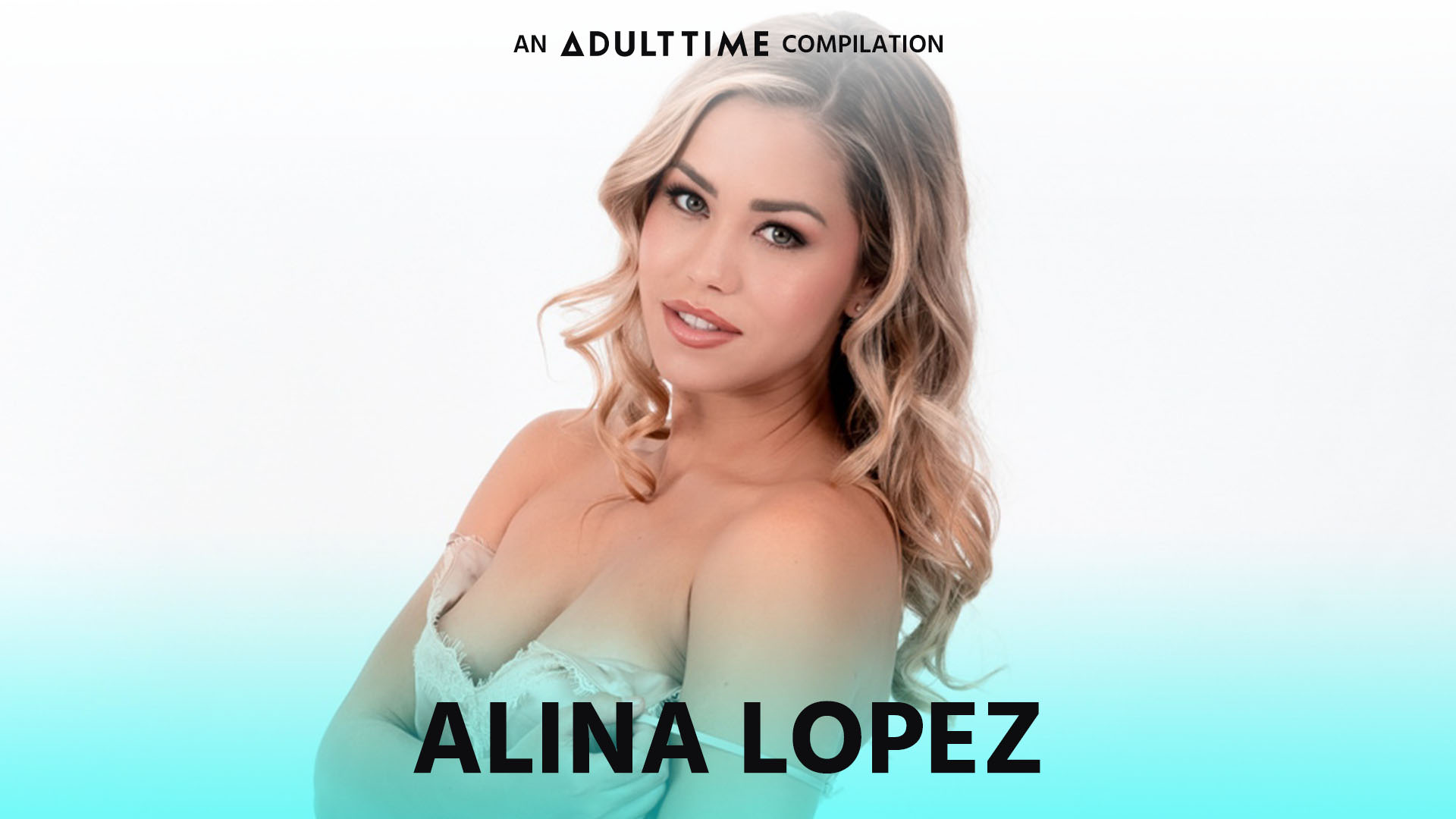 Alina Lopez - An Adult Time Compilation - Alina Lopez 1