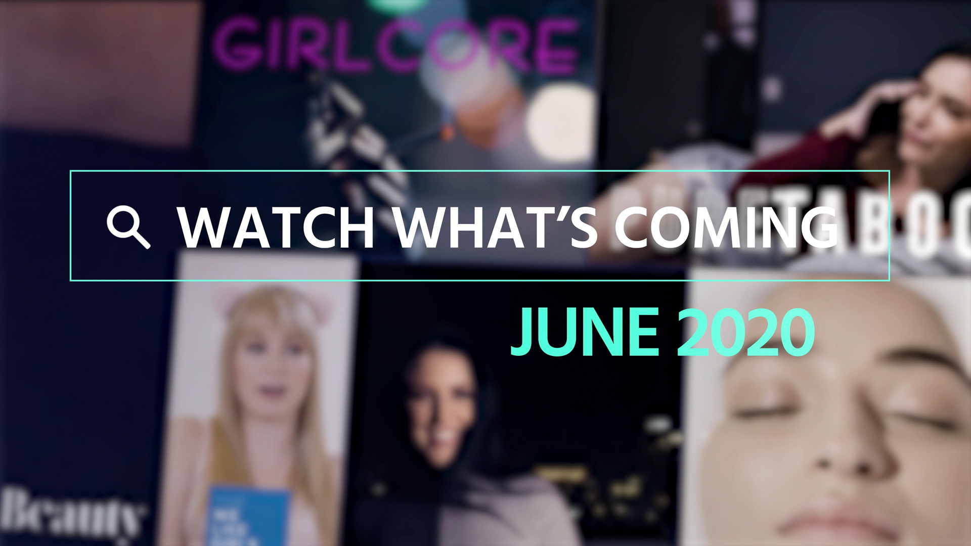 Watch What's Coming | June 2020 1