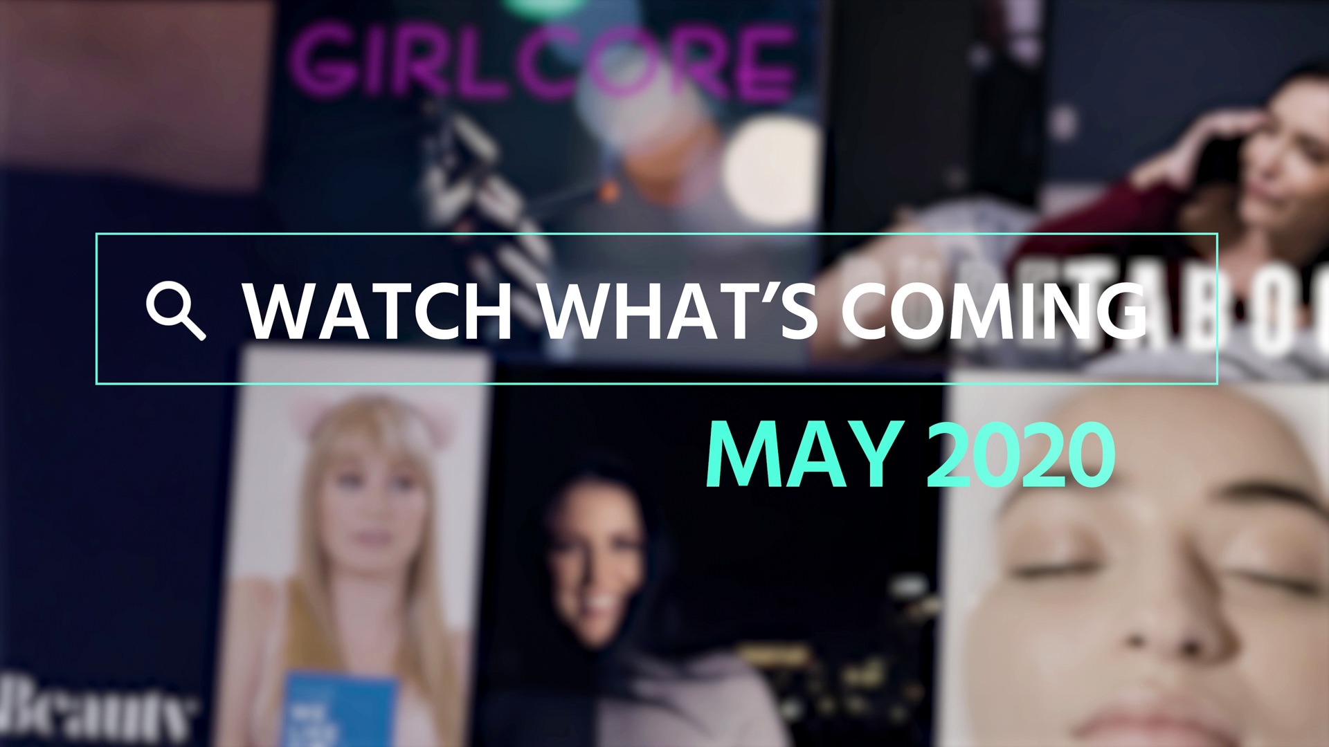 Watch What's Coming | May 2020 1