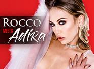 When Rocco Meets Adira - Rocco Siffredi & Adira Allure 1