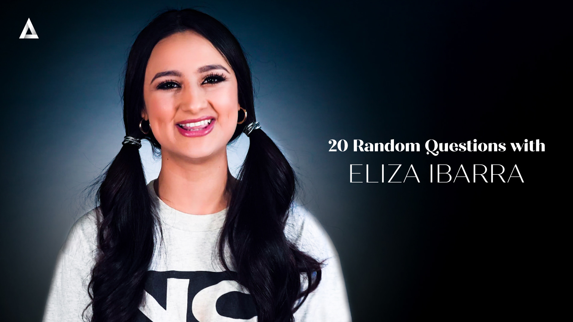 20 Random Questions with Eliza Ibarra - Eliza Ibarra 1