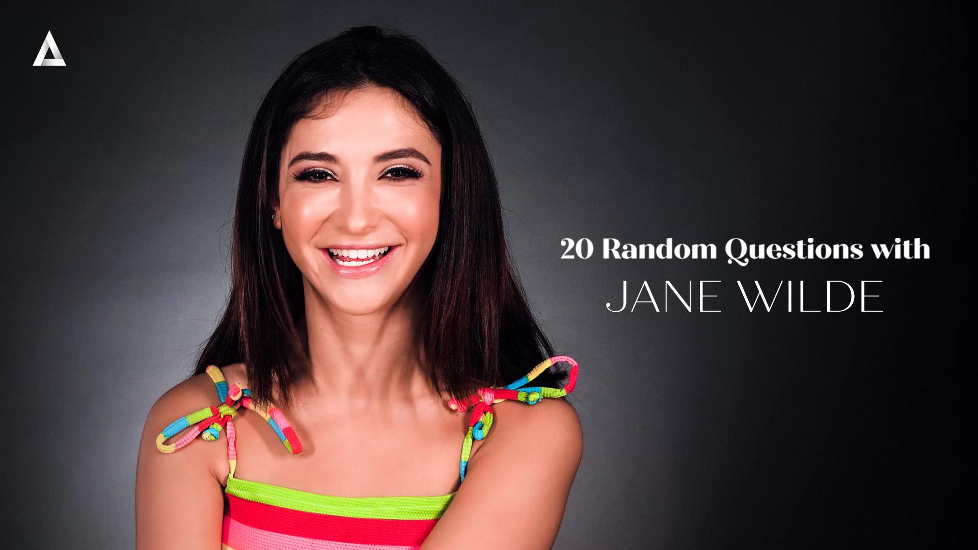 20 Random Questions with Jane Wilde - Jane Wilde 1
