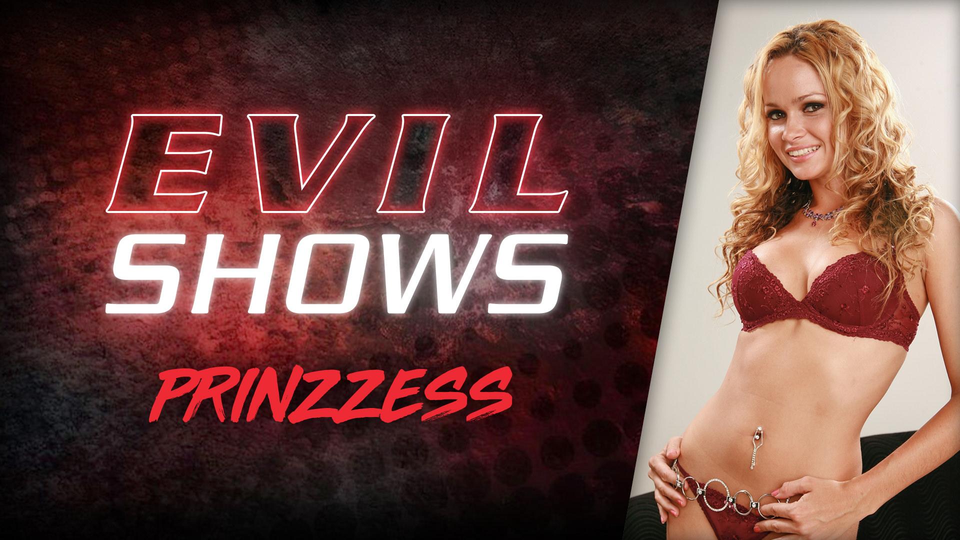 Evil Shows - Prinzzess - Prinzzess 1