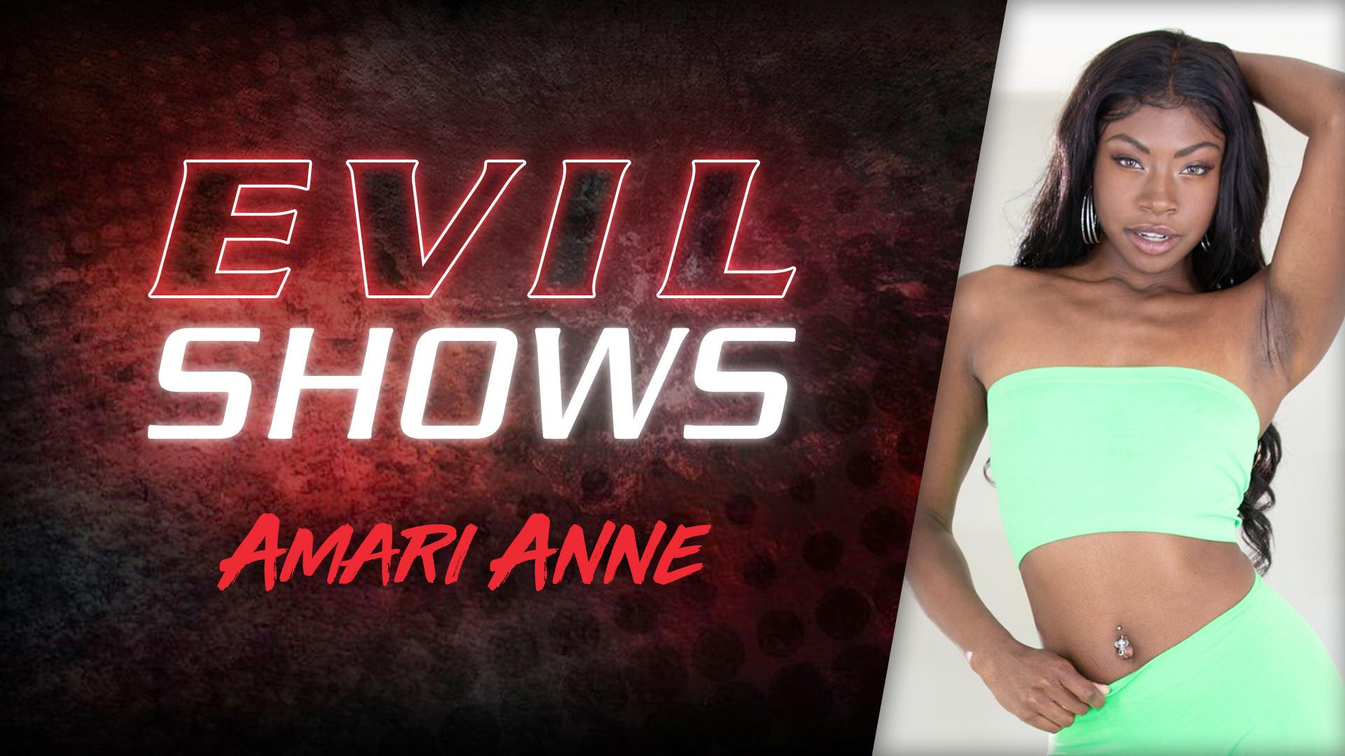 Evil Shows - Amari Anne - Amari Anne 1