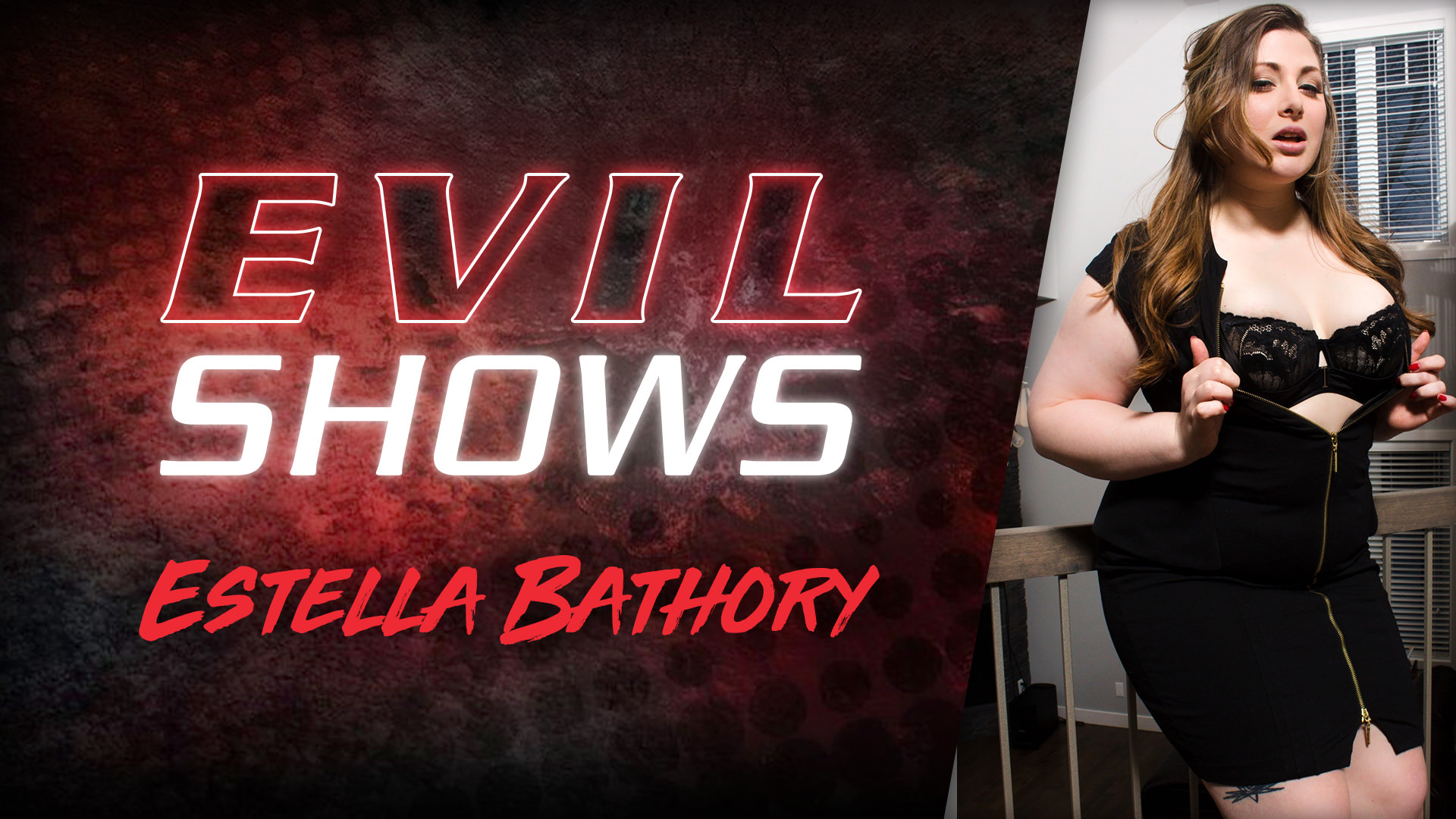 Evil Shows - Estella Bathory - Estella Bathory 1