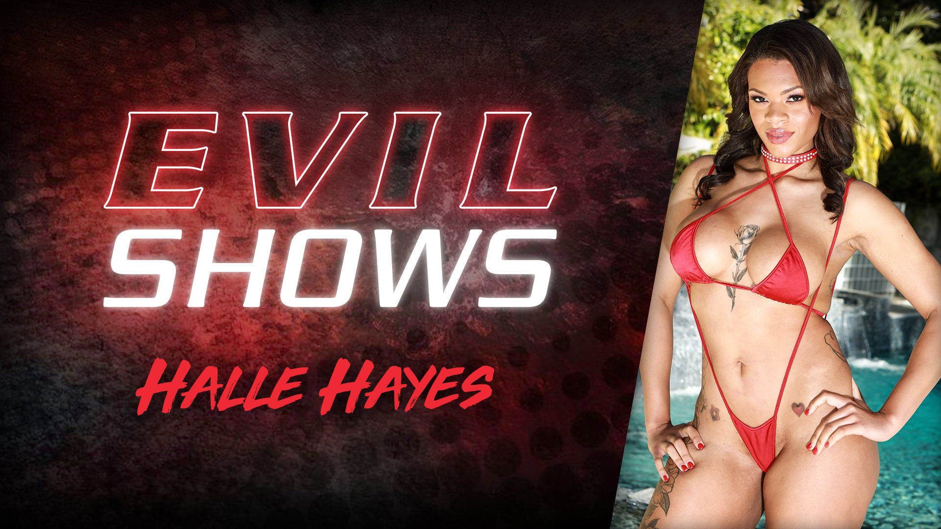 Evil Shows - Halle Hayes - Halle Hayes 1